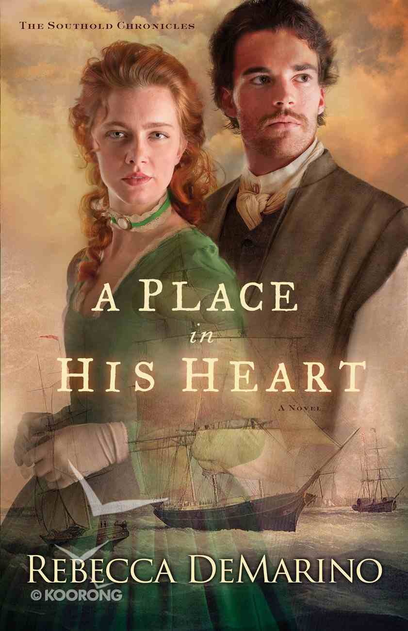 A Place in His Heart (#01 in The Southold Chronicles Series) eBook