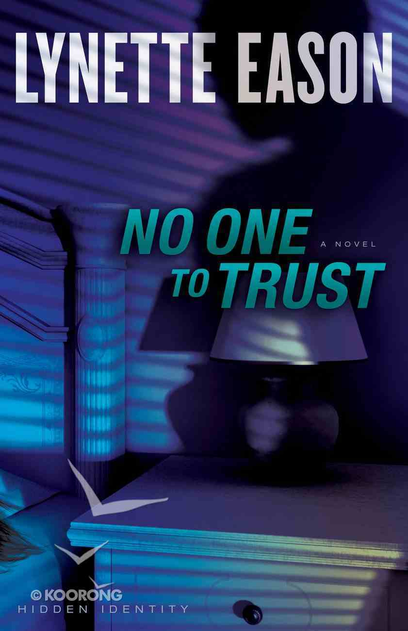No One to Trust (#01 in Hidden Identity Series) eBook