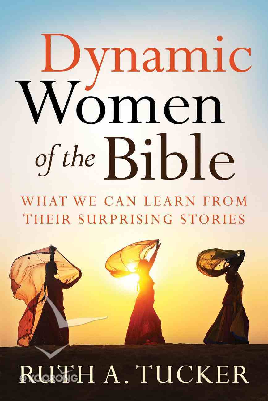 Dynamic Women of the Bible eBook