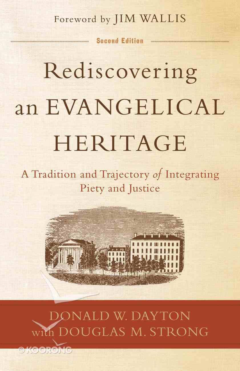 Rediscovering An Evangelical Heritage eBook