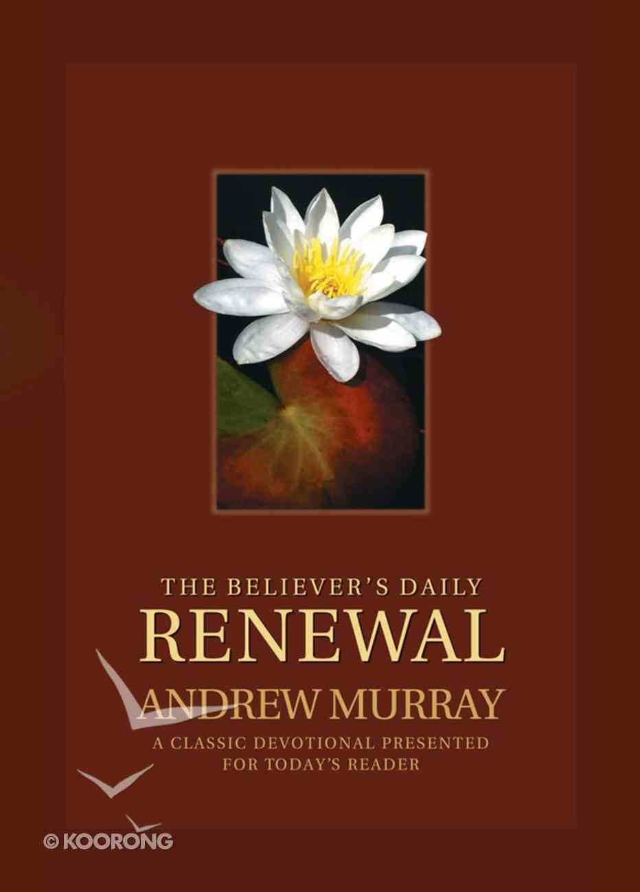 The Believer's Daily Renewal eBook