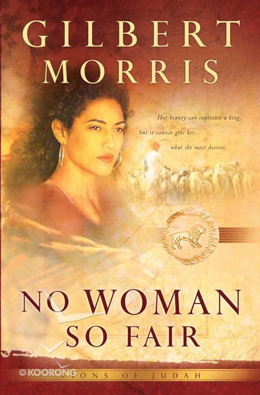 No Woman So Fair (#02 in Lions Of Judah Series) eBook