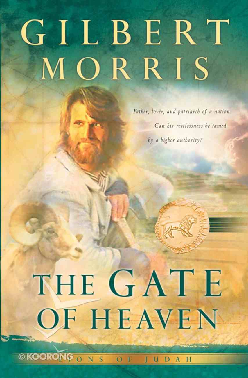 The Gate of Heaven (#03 in Lions Of Judah Series) eBook