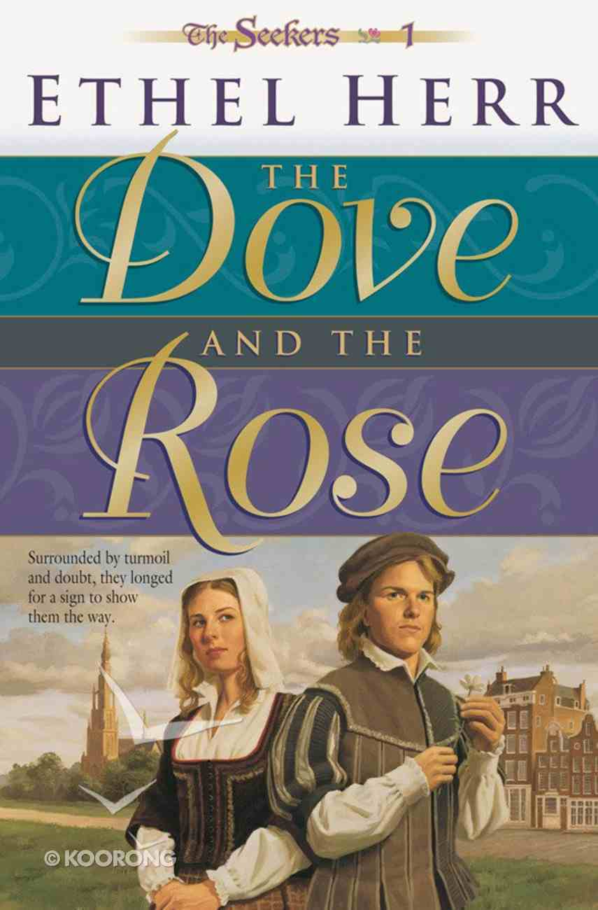 The Dove and the Rose (#01 in Seekers Series) eBook