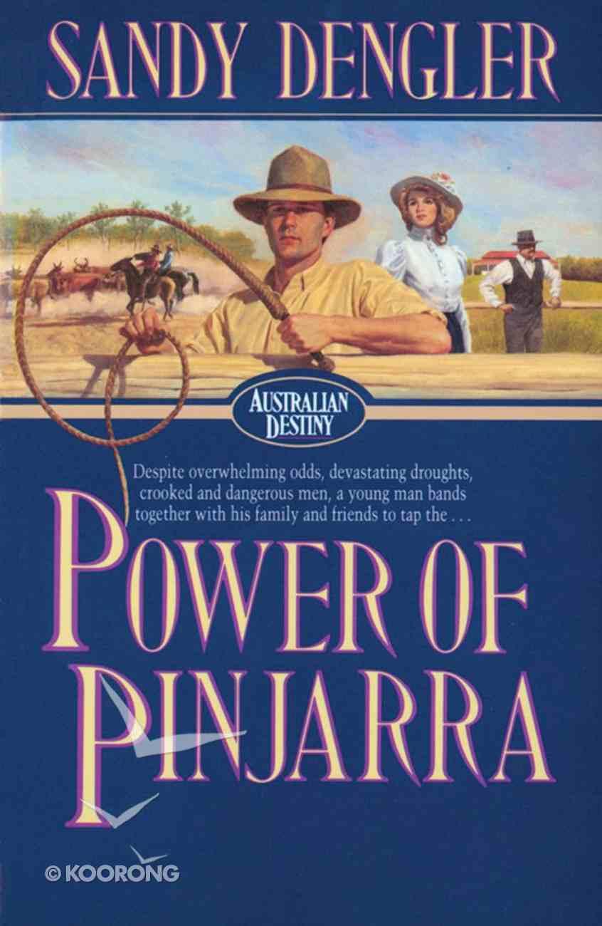 Power of Pinjarra (#02 in Australian Destiny Series) eBook