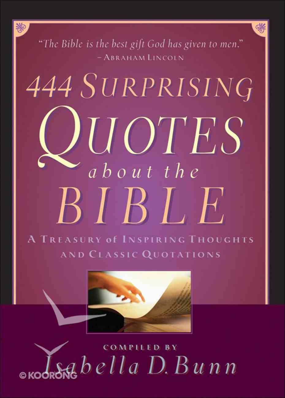 444 Surprising Quotes About the Bible eBook