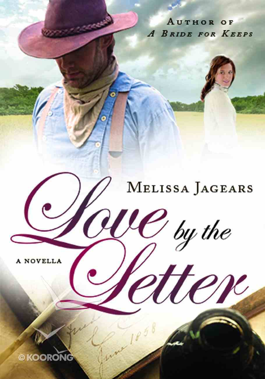 Love By the Letter (Novella) (Unexpected Brides Series) eBook