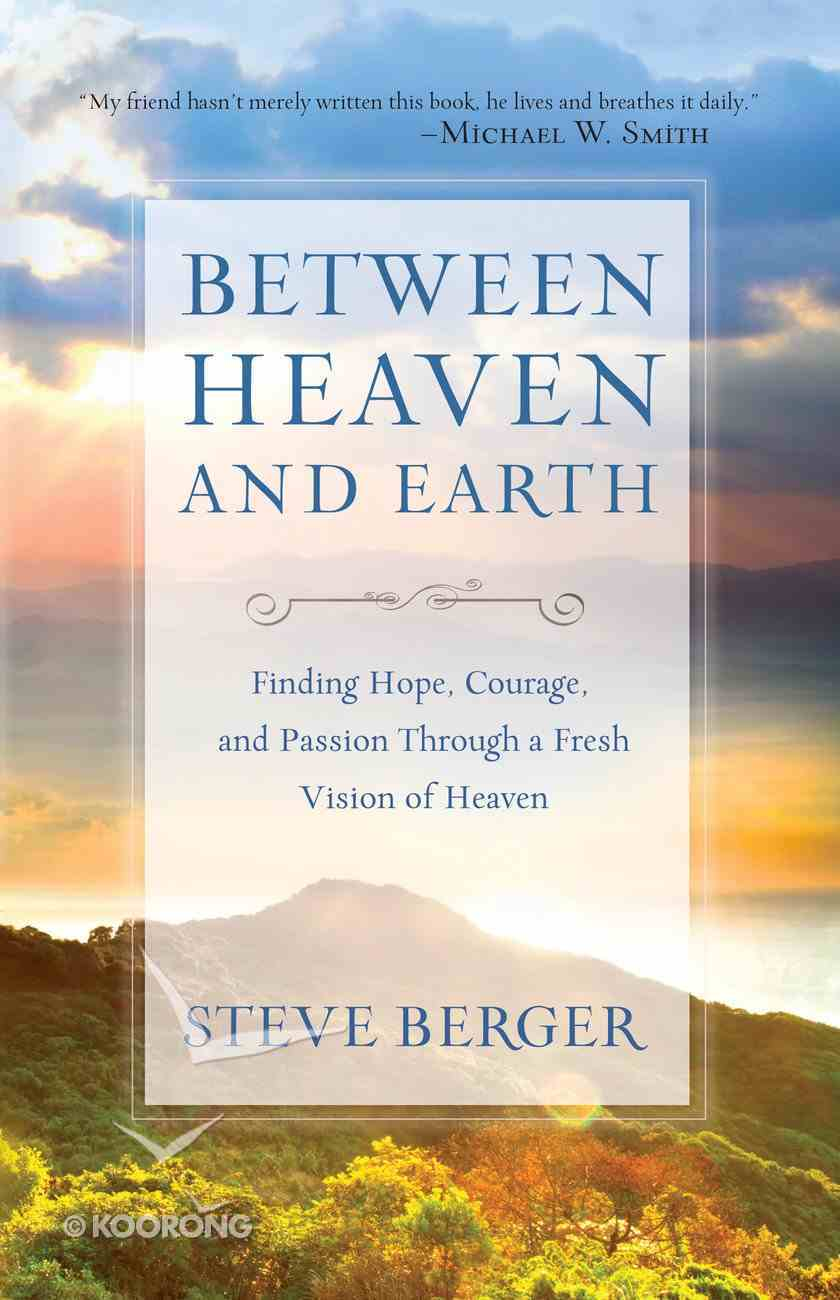Between Heaven and Earth eBook
