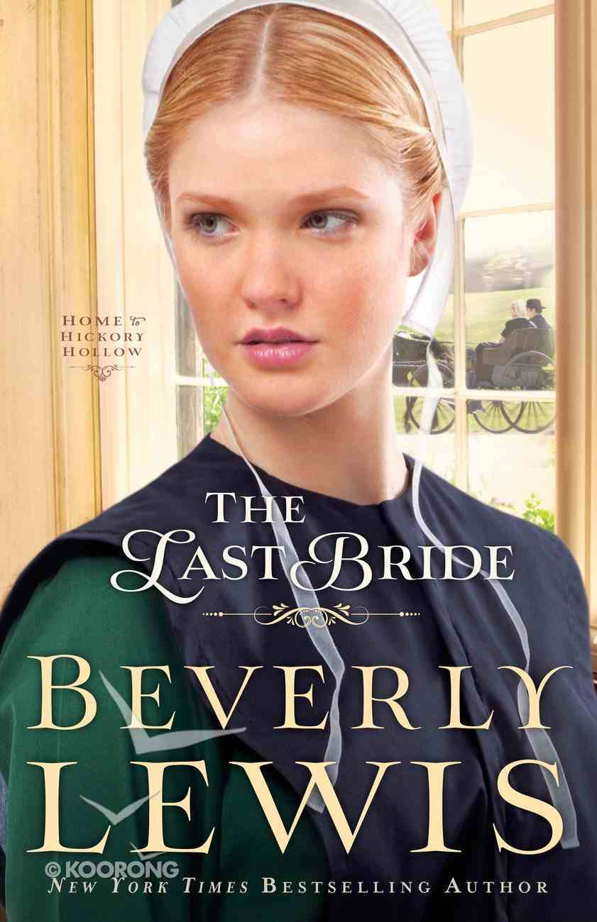 The Last Bride (#05 in Home To Hickory Hollow Series) eBook