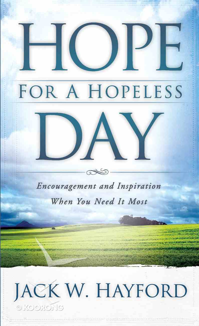Hope For a Hopeless Day eBook