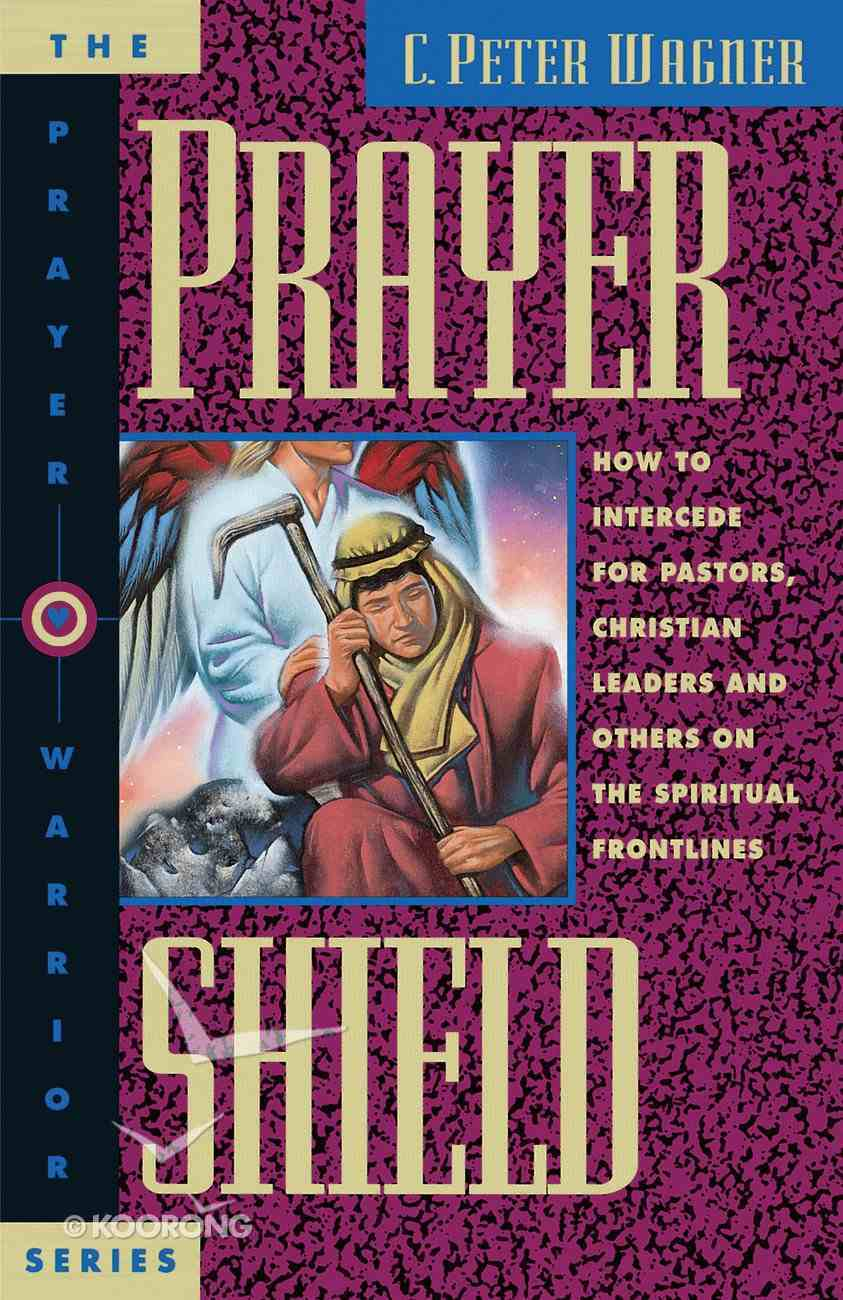The Prayer Shield (Prayer Warrior Series) eBook