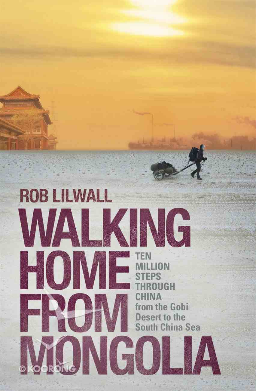 Walking Home From Mongolia eBook