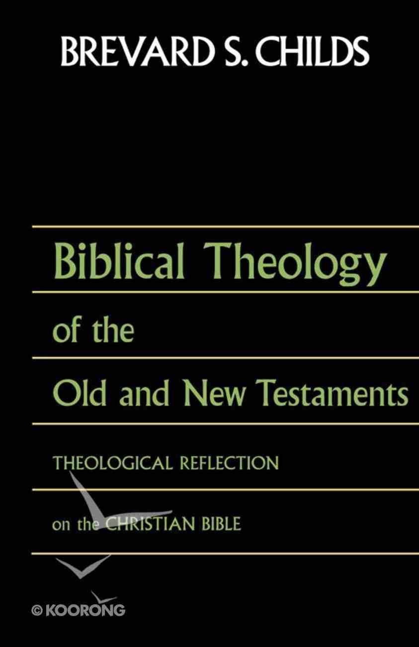 Biblical Theology of OT and NT eBook