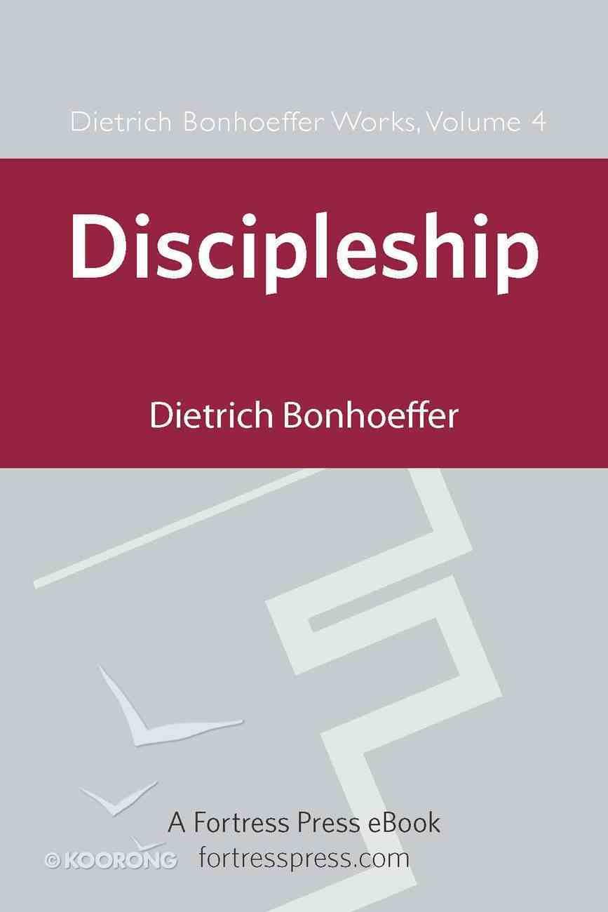 Discipleship (#04 in Dietrich Bonhoeffer Works Series) eBook