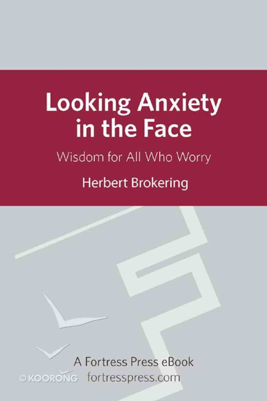 Looking Anxiety in the Face eBook