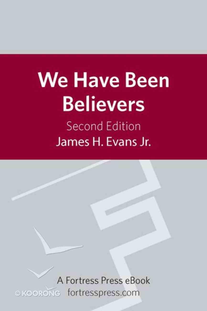 We Have Been Believers eBook