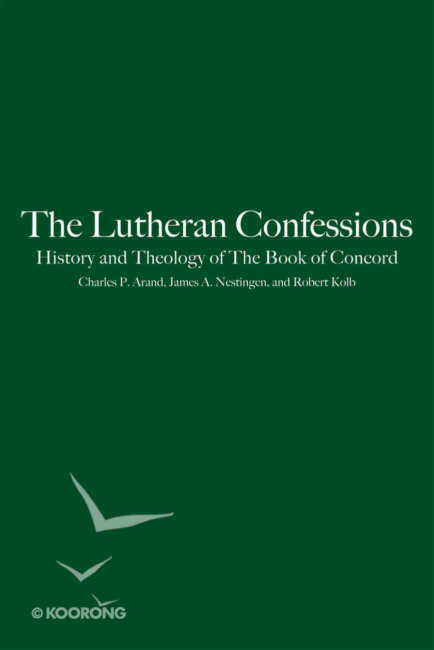 The Lutheran Confessions eBook