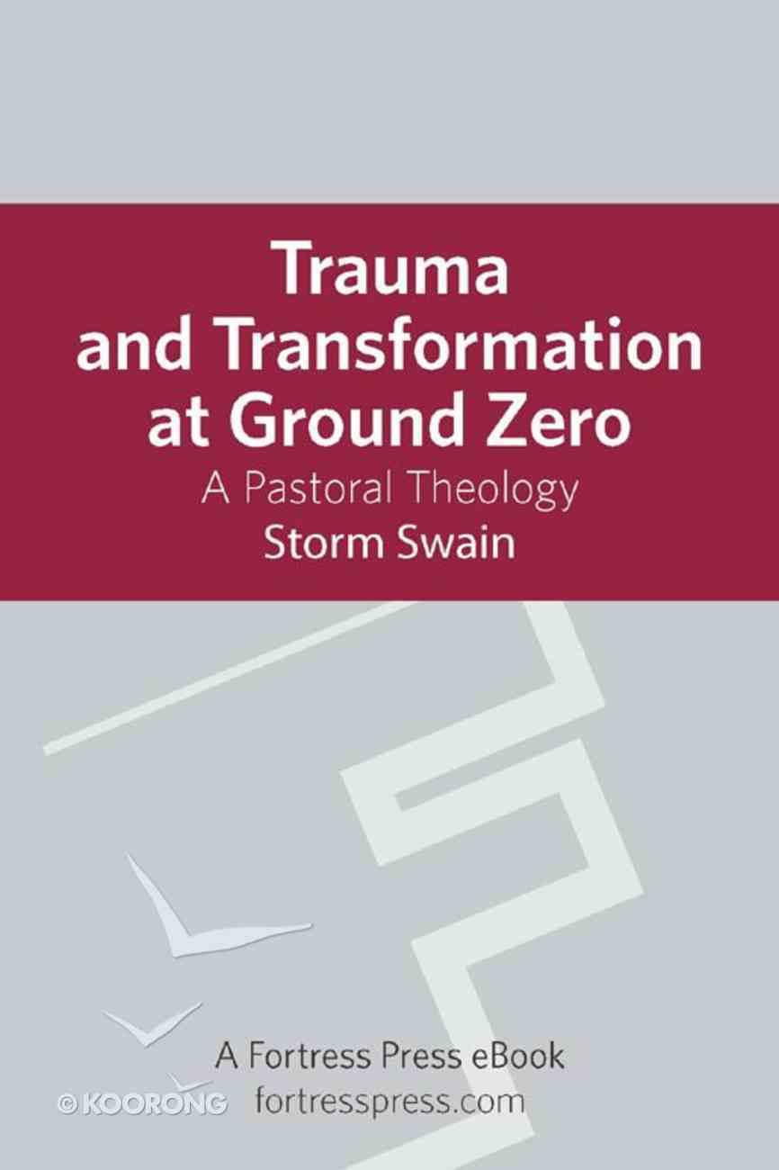 Trauma and Transformation At Ground Zero eBook