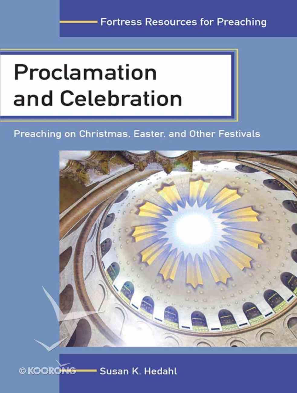 Proclamation and Celebration eBook