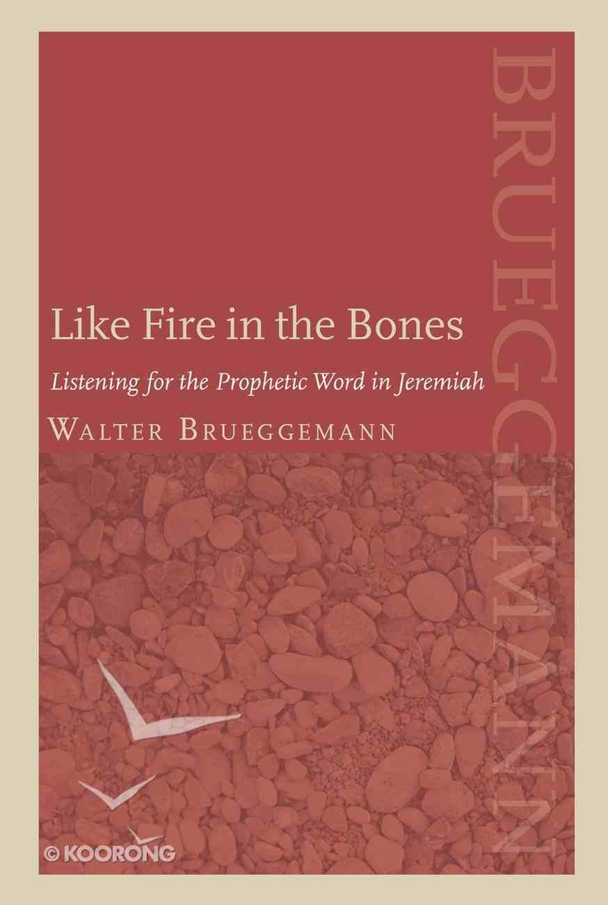 Like Fire in the Bones eBook