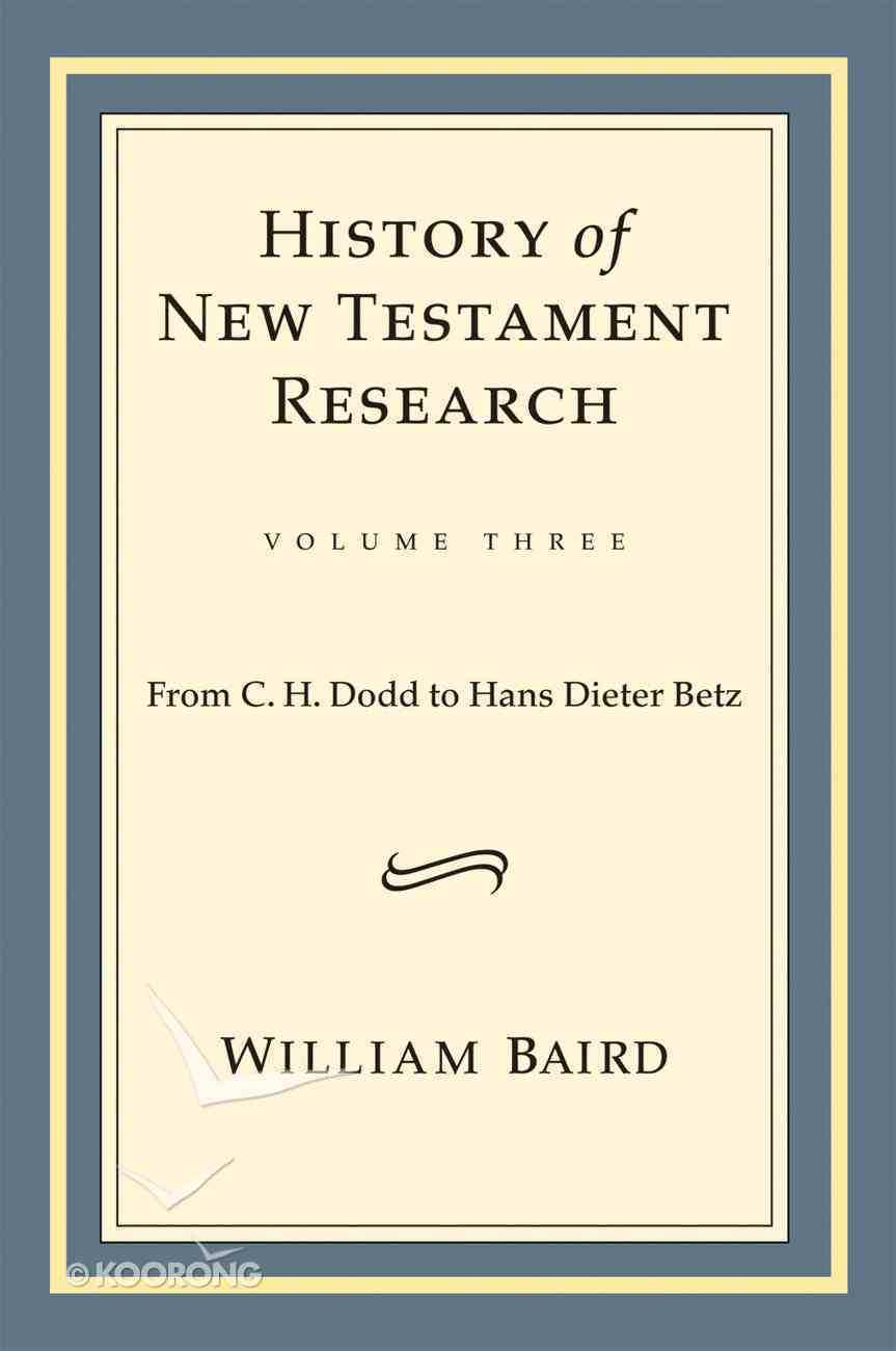 History of New Testament Research eBook