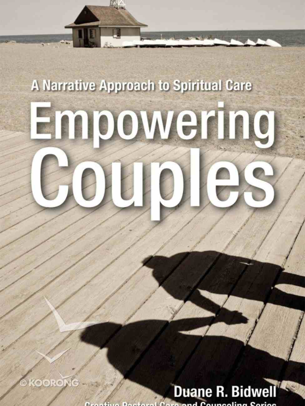 Empowering Couples (Creative Pastoral Care And Counseling Series) eBook