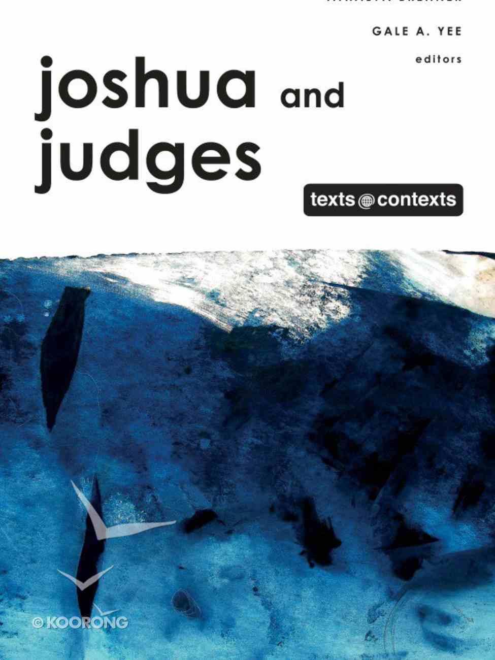Joshua and Judges (Texts And Contexts Series) eBook