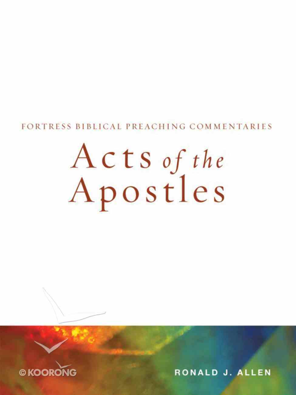 Acts of the Apostles (Fortress Biblical Peaching Commentaries Series) eBook