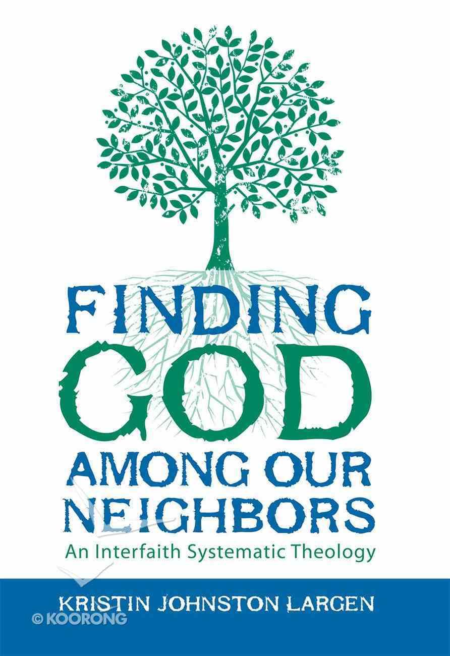 Finding God Among Our Neighbors eBook