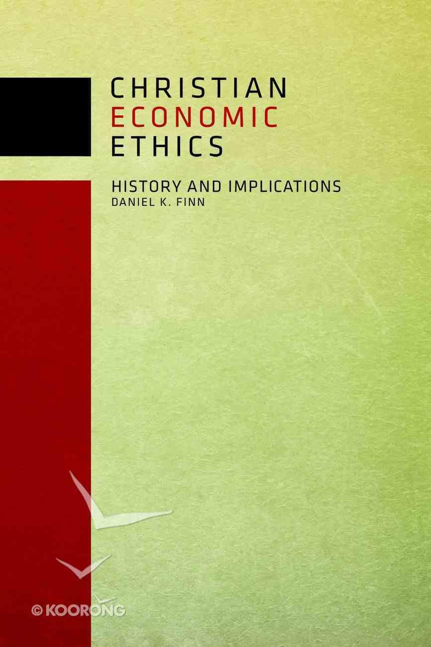Christian Economic Ethics eBook