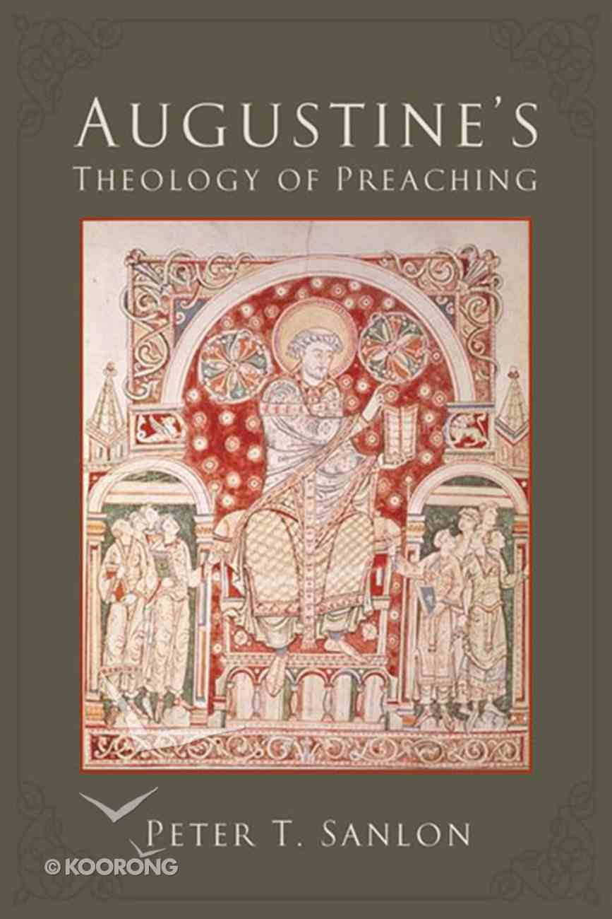 Augustine's Theology of Preaching eBook