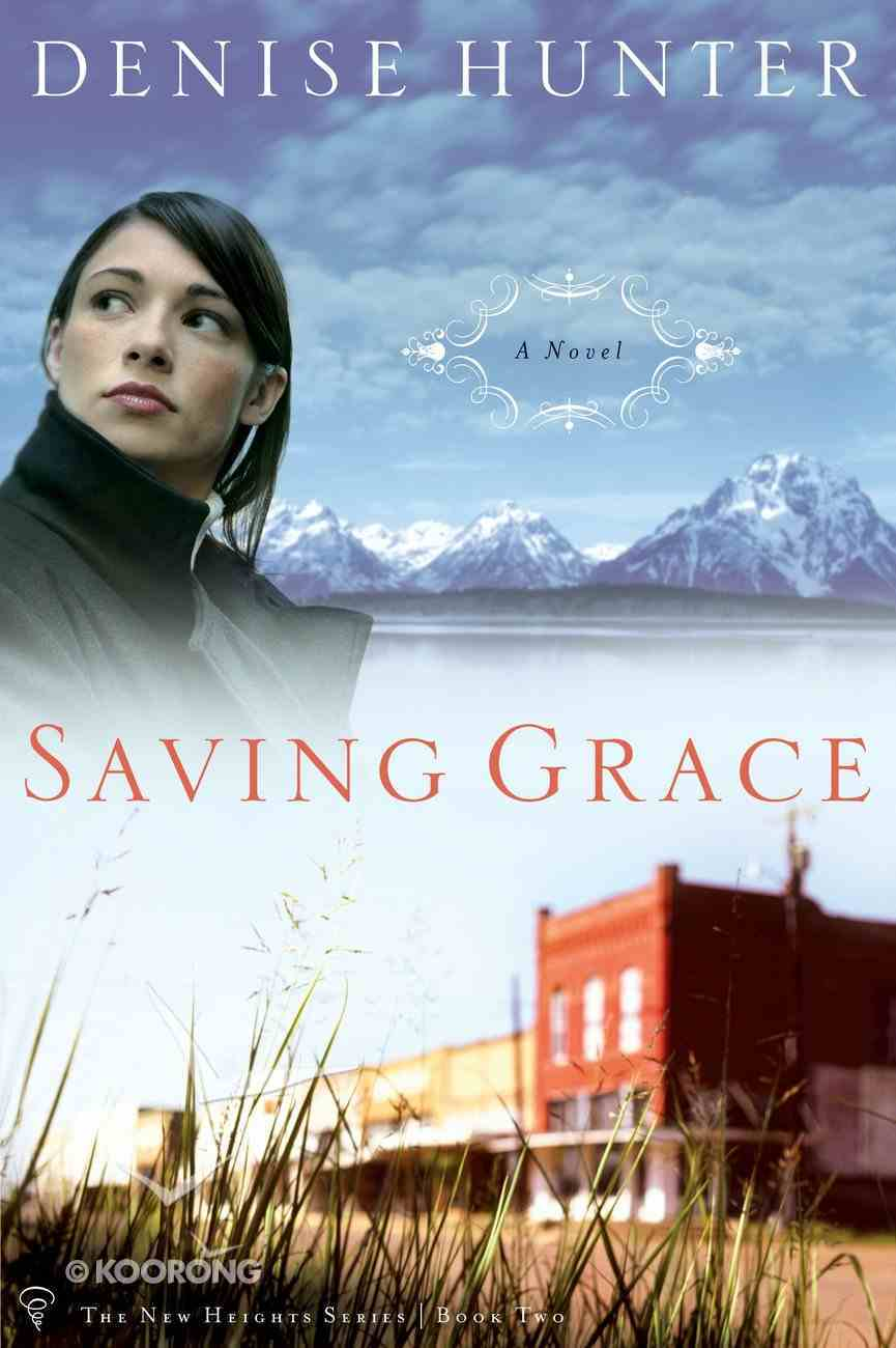 Saving Grace (#02 in New Heights Series) eBook