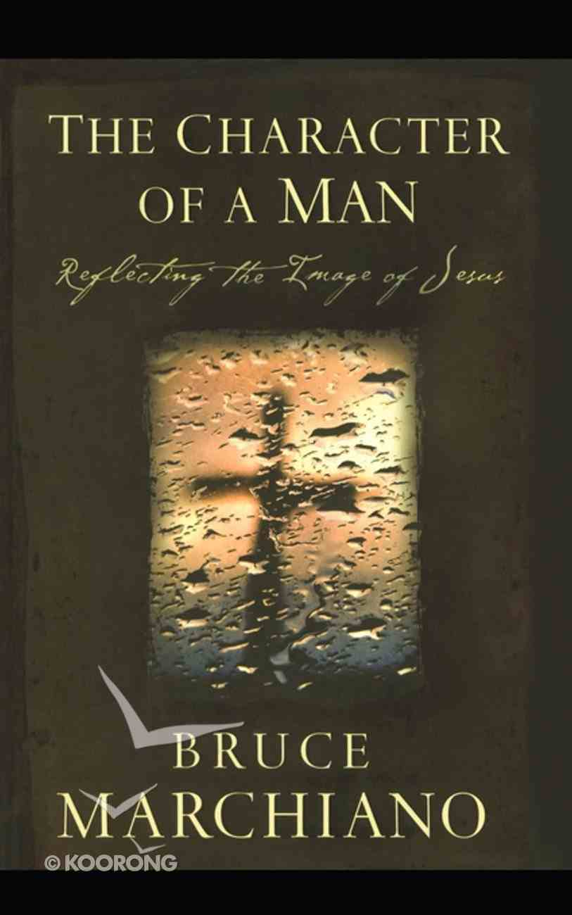 The Character of a Man Paperback