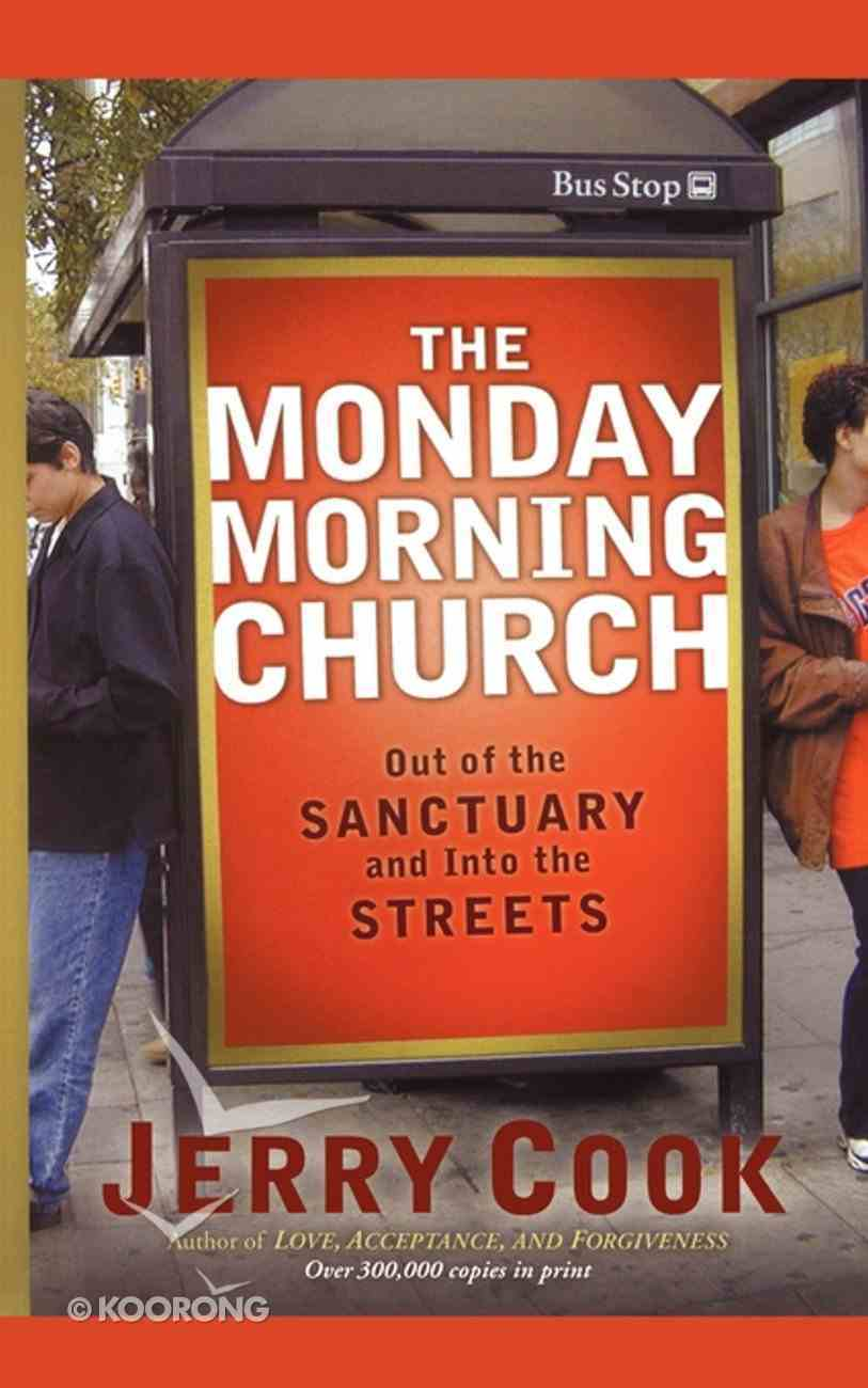 The Monday Morning Church Paperback