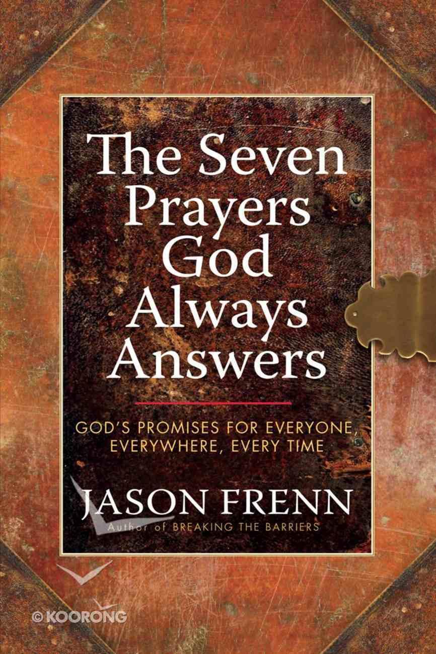 The Seven Prayers God Always Answers eBook