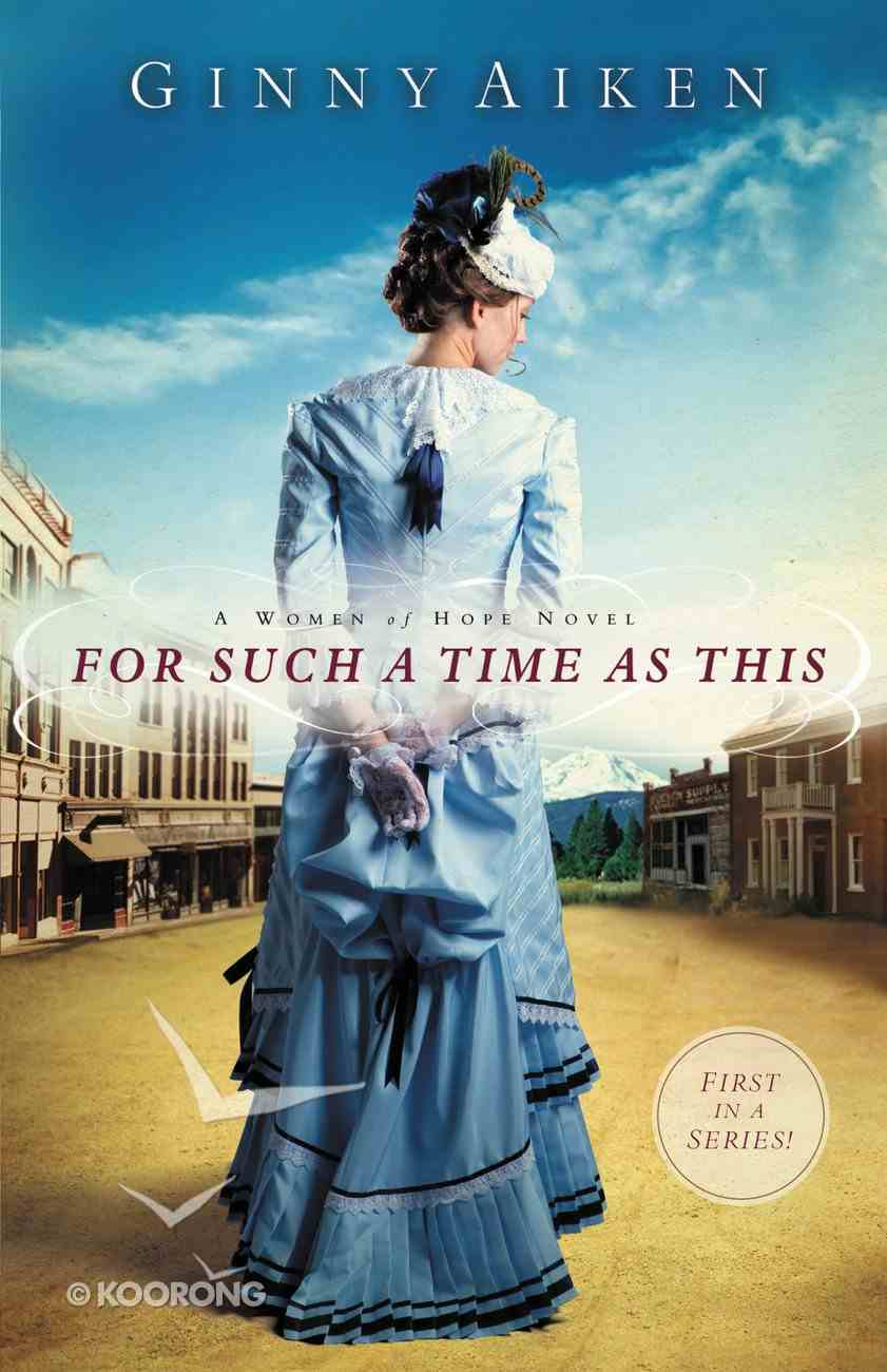 For Such a Time as This (#01 in A Women Of Hope Novel Series) eBook
