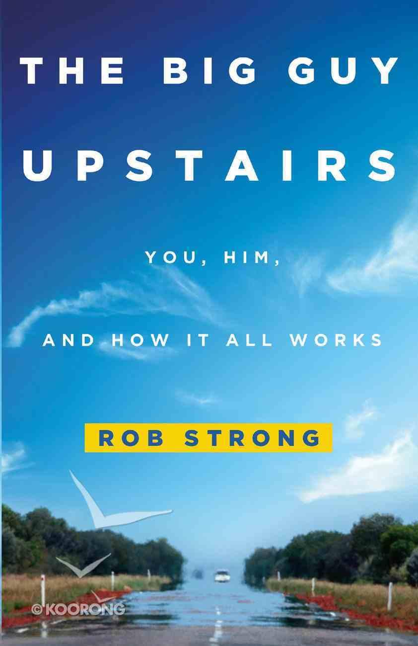 The Big Guy Upstairs eBook
