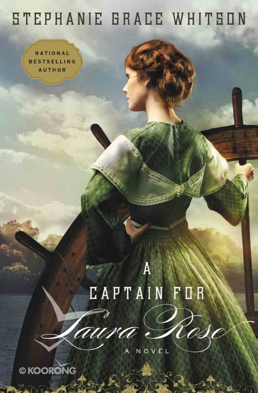 A Captain For Laura Rose eBook