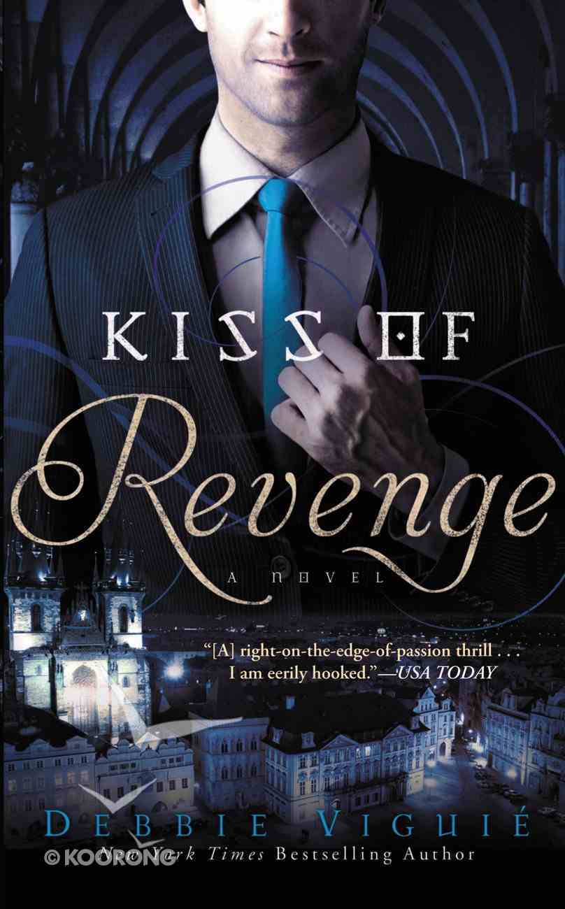 Kiss of Revenge (#03 in Kiss Trilogy Series) eBook