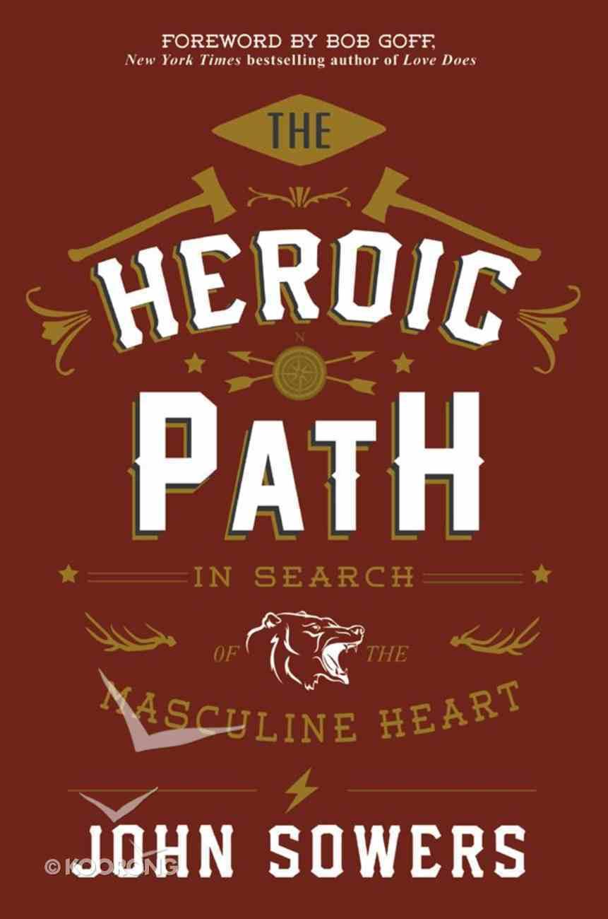 The Heroic Path eBook