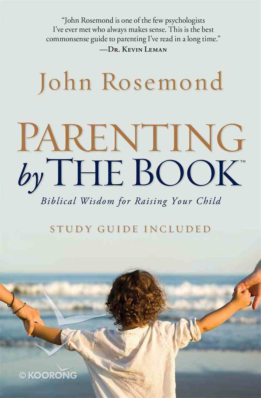 Parenting By the Book Paperback