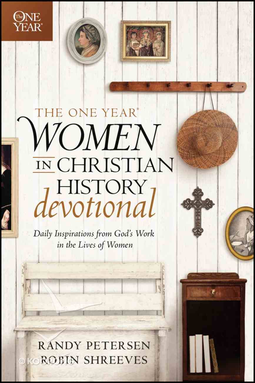 The One Year Women in Christian History Devotional eBook