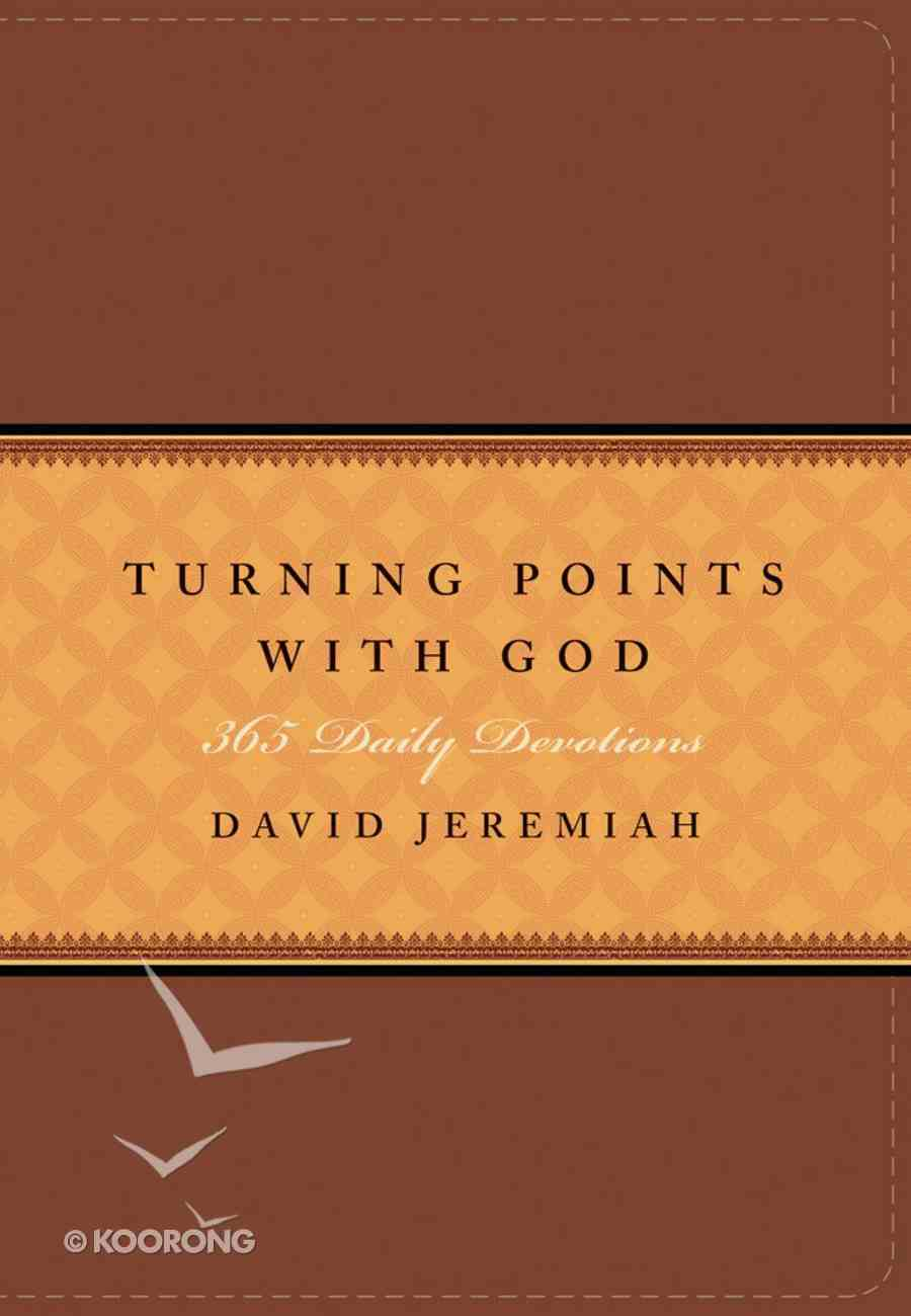 Turning Points With God: 365 Daily Devotions (365 Daily Devotions Series) eBook