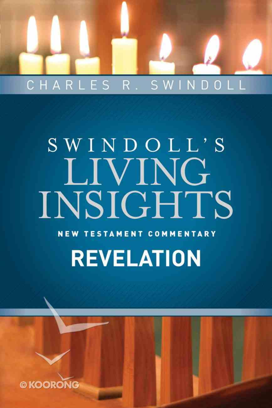 Slintc: Insights on Revelation (Swindoll's New Testment Insights Series) eBook