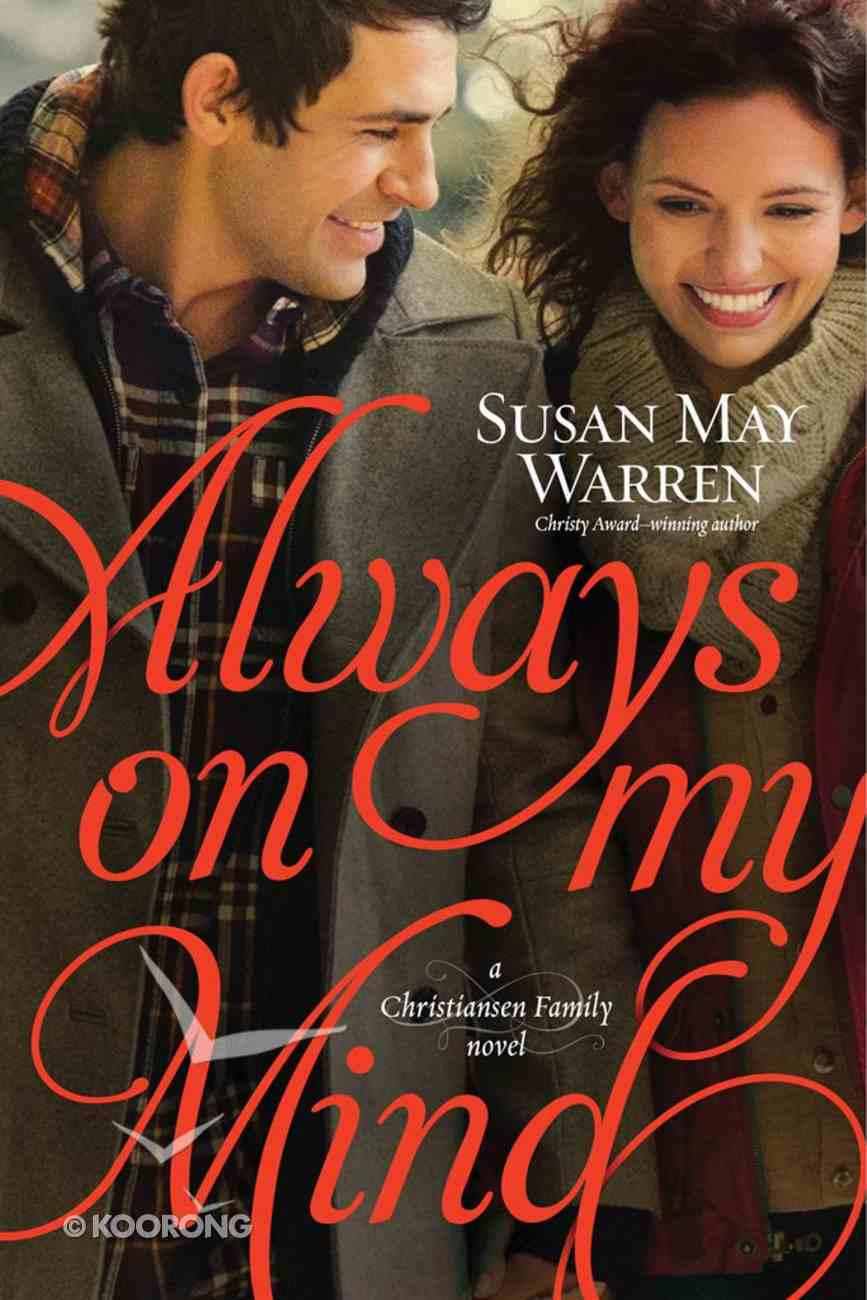Always on My Mind (#04 in Christiansen Family Series) eBook