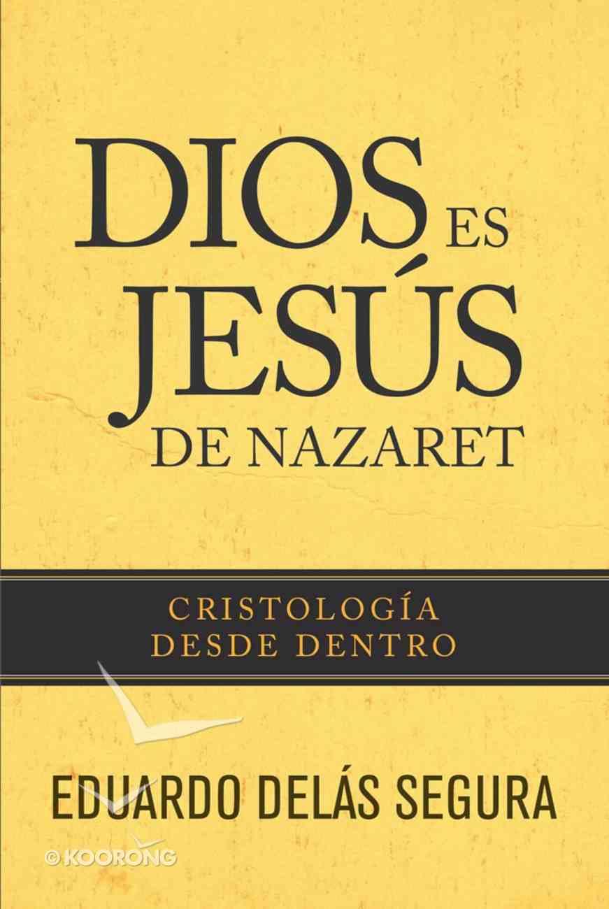 Dios Es Jess De Nazaret eBook