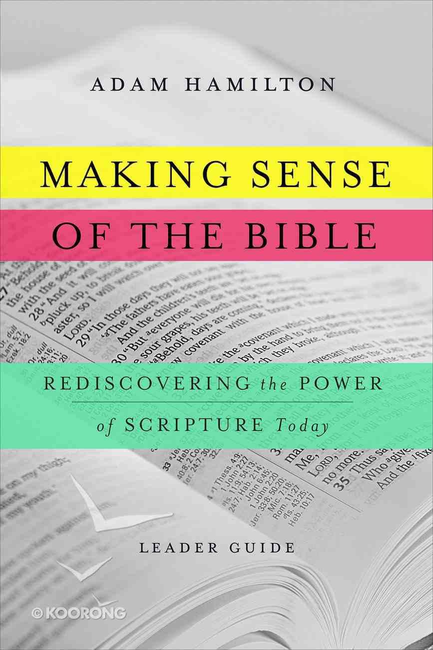 Making Sense of the Bible [Leader Guide] eBook