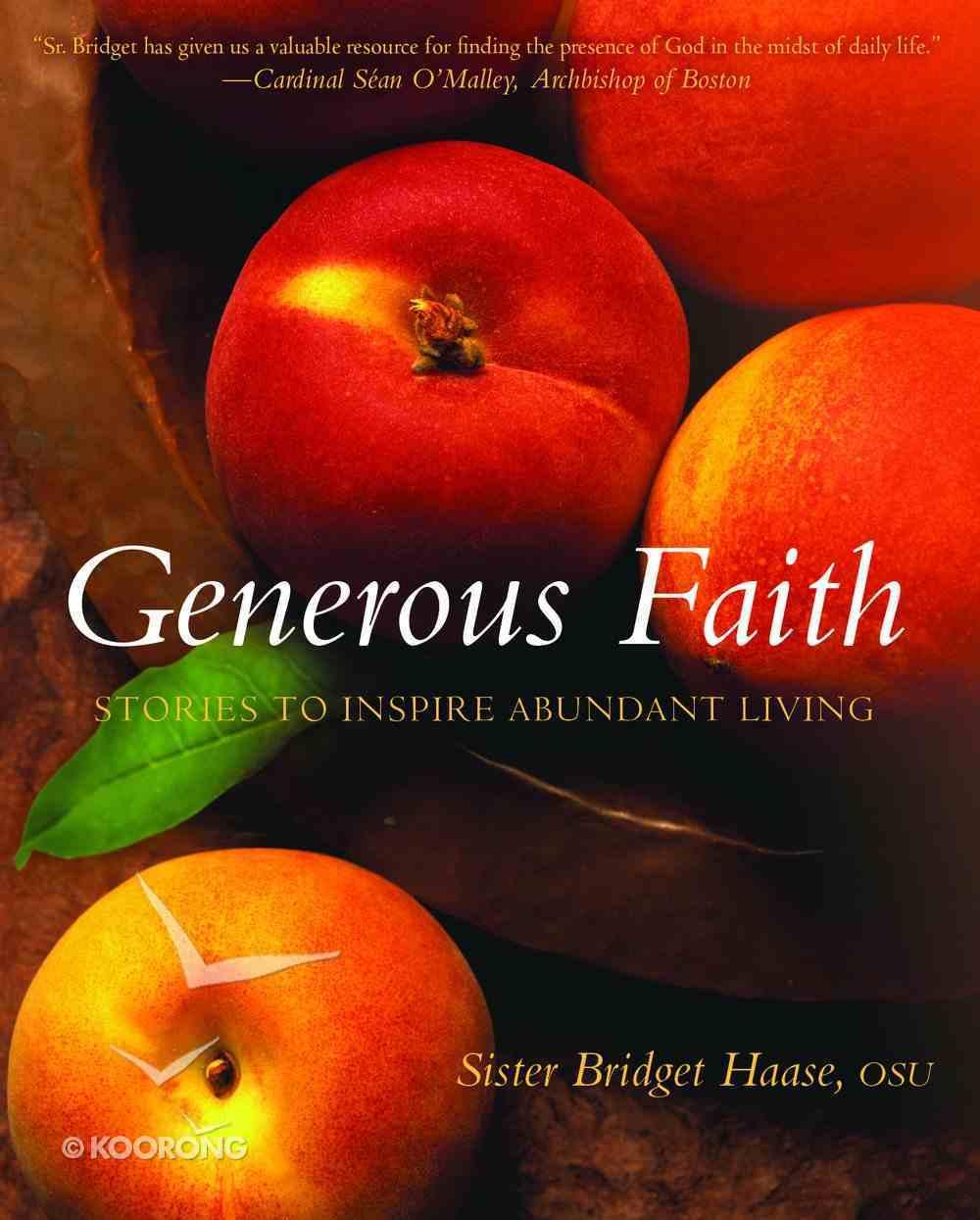 Generous Faith Paperback