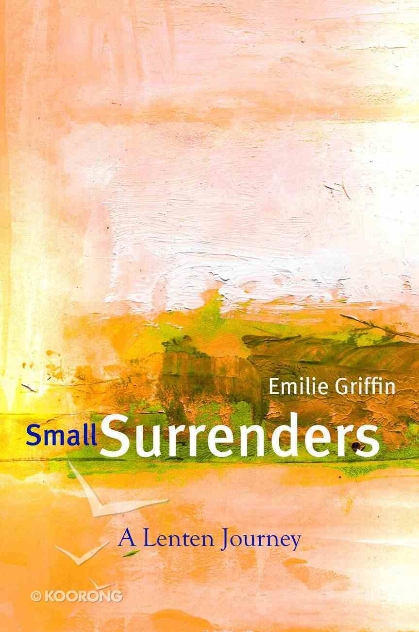 Small Surrenders Paperback