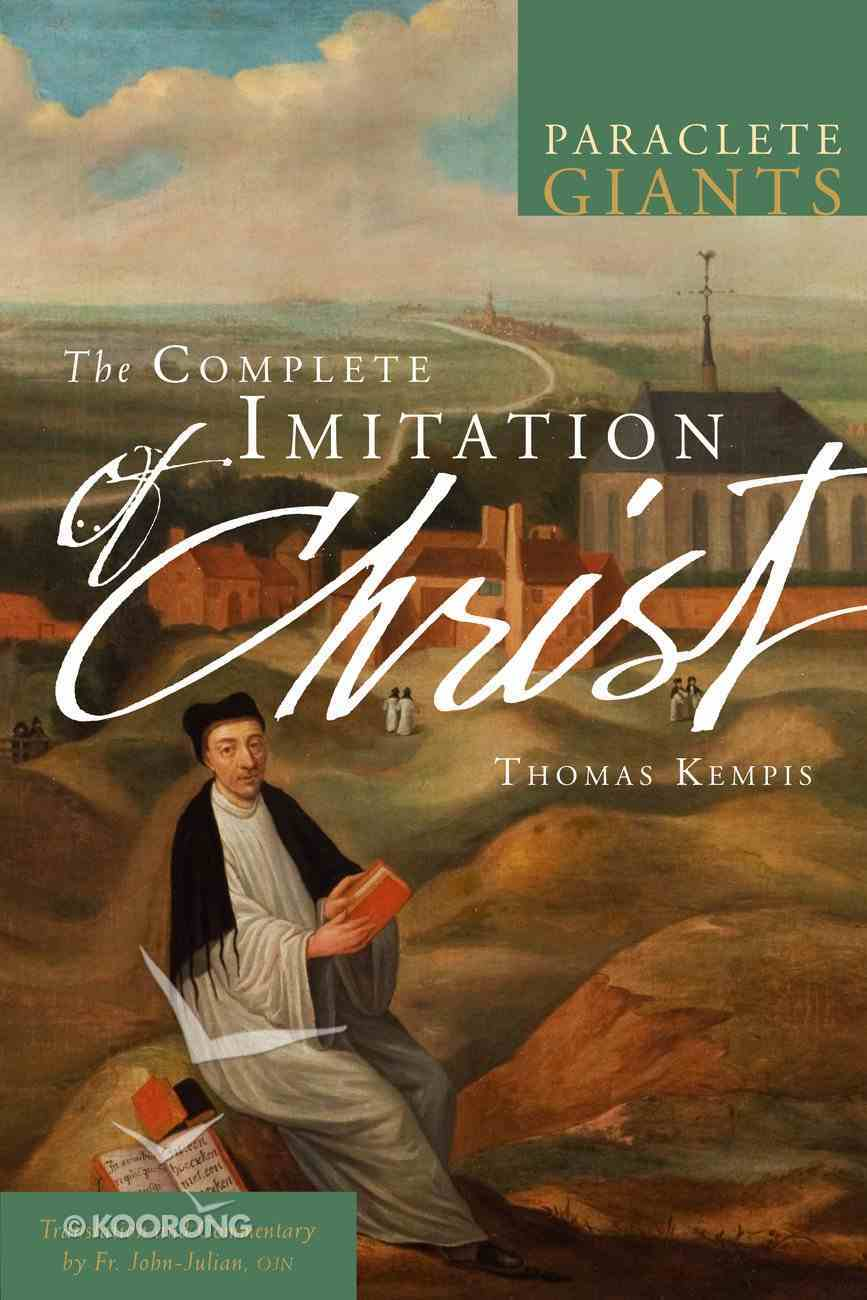 The Complete Imitation of Christ (Paraclete Giants Series) Paperback